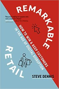 Book - Remarkable Retail by Steve Dennis 2